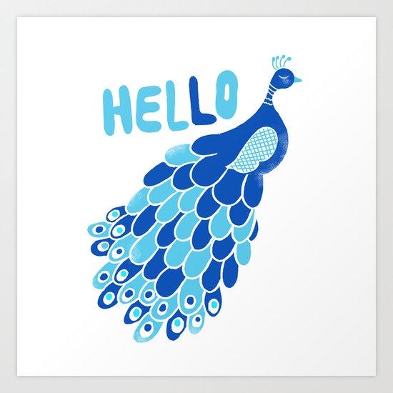Hello, Peacock Art Print