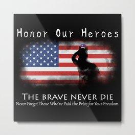 Honor Our Heroes On Memorial Day Metal Print