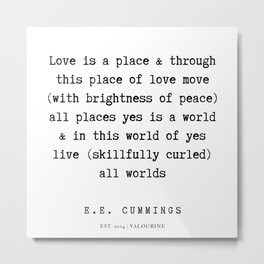 55    | E.E. Cummings Quotes | 200110 Metal Print