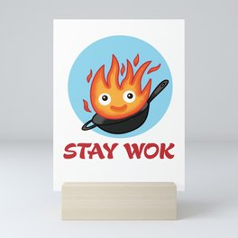 Stay Wok Mini Art Print