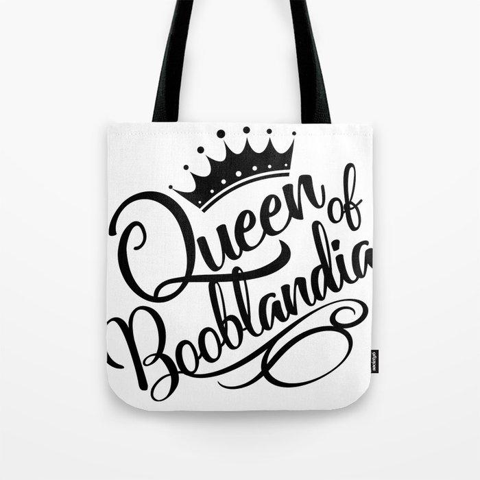 Queen of Booblandia Tote Bag