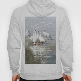 Les Oies Blanches : Si On Chantait - The White Geese : If We Sing Hoody