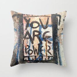 You Are Power Throw Pillow