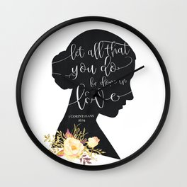 Let All That You Do Wall Clock