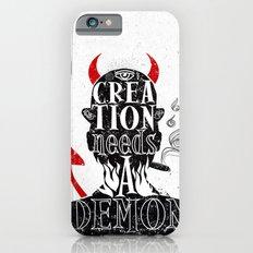 CREATION NEEDS A DEMON iPhone 6s Slim Case