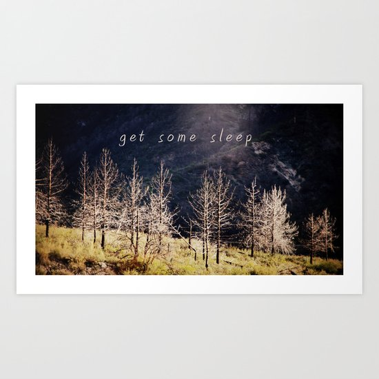 get some sleep Art Print