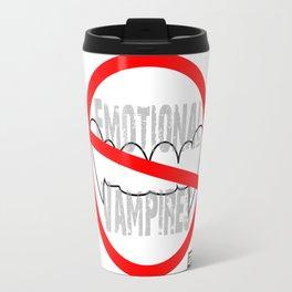 Emotional vampires Travel Mug
