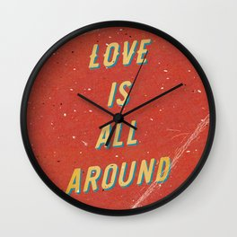 Love is all around - A Hell Songbook Edition Wall Clock