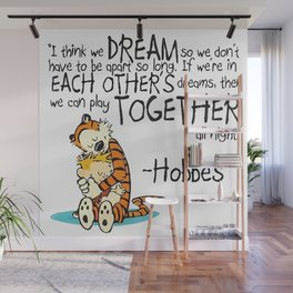 Calvin and Hobbes Dreams Quote Wall Mural