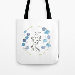 First I Drink The Coffee, Then I Do The Things Tote Bag