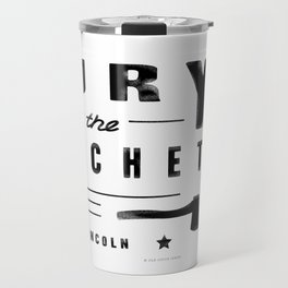 Bury the Hatchet (Lincoln) Travel Mug