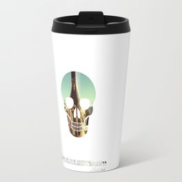 """""""Too much of anything is bad, but too much Champagne is just right"""" Travel Mug"""