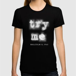 Malcolm X Try Me Typography Quotes T-shirt