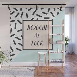 Bougie As Fuck Wall Mural