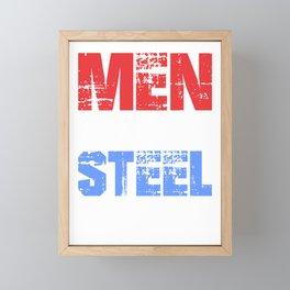 Metal Worker Men are Like Steel Welder Steelworker Framed Mini Art Print