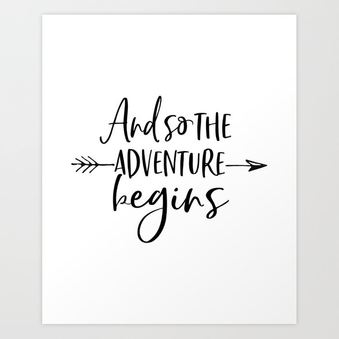 and so the adventure begins calligraphy quote arrow art. Black Bedroom Furniture Sets. Home Design Ideas