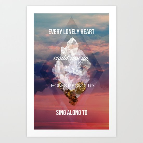 Every lonely heart Art Print