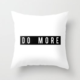 Do More Motivational Fitness Gym Workout Throw Pillow