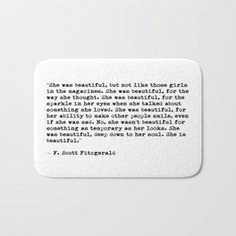 F.Scott Fitzgerald - She was beautiful Bath Mat