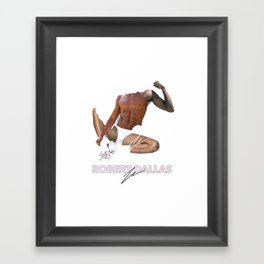 """HANDSOME FLEX"" BY ROBERT DALLAS Framed Art Print"