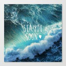 Sea you soon Canvas Print