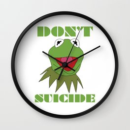 Don't Kermit Suicide Wall Clock