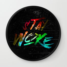 Stay Woke Wall Clock