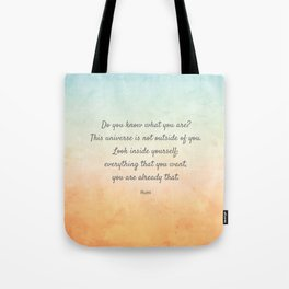 'Do You Know What You Are?' Inspiring Quote by Rumi Tote Bag