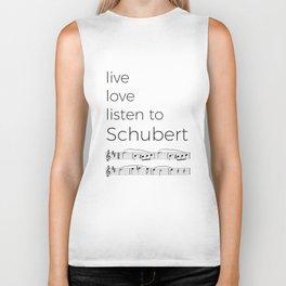 Live, love, listen to Schubert Biker Tank