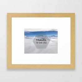 Himala-YEAH! (Travel far quote) Framed Art Print