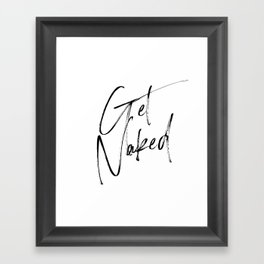 Get Naked, Home Decor, Printable Art, Bathroom Wall Decor, Quote Bathroom, Typography Art Framed Art Print