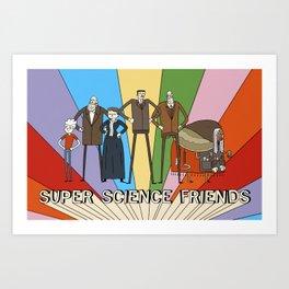 Super Science Friends Team Art Print