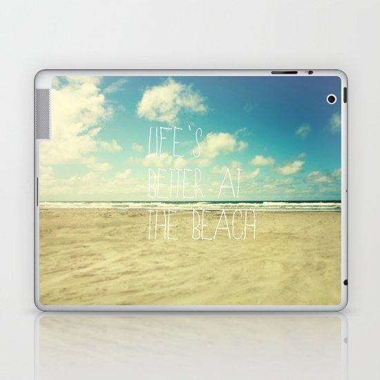 life's better at the beach Laptop & iPad Skin