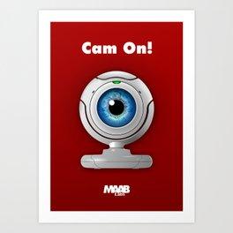 Cam On! Art Print