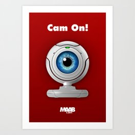 Cam On! Art Print