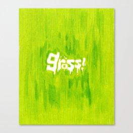 Gross! Canvas Print
