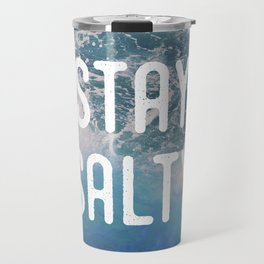 Stay Salty Travel Mug