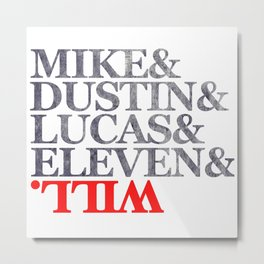 MIKE LUCAS DUSTIN ELEVEN WILL Metal Print
