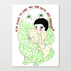 I'm going to love you very much and forever Canvas Print