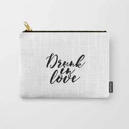 Engagement Gift Anniversary Gift Wedding Gift PRINTABLE ART Drunk In Love Lyrics Wall Art Song Lyric Carry-All Pouch