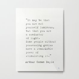 Arthur Conan Doyle quote Metal Print