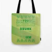 drunk Tote Bags featuring DRUNK by Insait Disseny