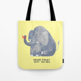 Elephant never forgets Tote Bag