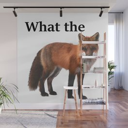 What the fox! Wall Mural
