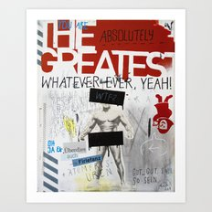 Greatest Whatever Art Print
