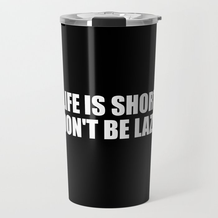 Is Travel Short By Life Quote Wordart28 Mug 0PnwkO8