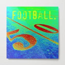 FOOTBALL. Metal Print