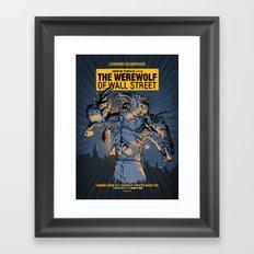The Werewolf of Wall Street Framed Art Print