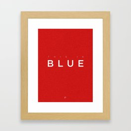 This is Blue Framed Art Print
