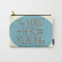 The World was Hers for the Reading Carry-All Pouch